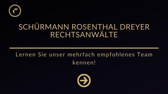 Schürmann Rosenthal Dreyer Rechtsanwälte werden von legal500, Juve und kanzleimonitor empfohlen